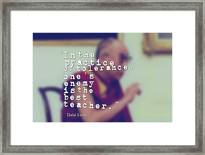 Inspirational, Movational And Timeless Quotes - Dalai Lama 26 Framed Print