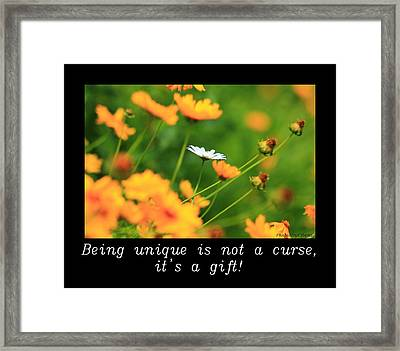 Inspirational-being Unique Is A Gift Framed Print