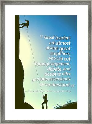 Inspirational Quotes - Motivational , Leadership - 29 General Colin Powell Framed Print by Celestial Images