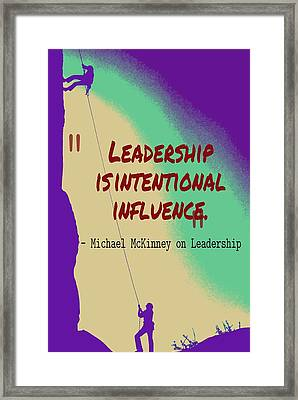 Inspirational Quotes - Motivational , Leadership - 33 Michael Mckinney Framed Print by Celestial Images