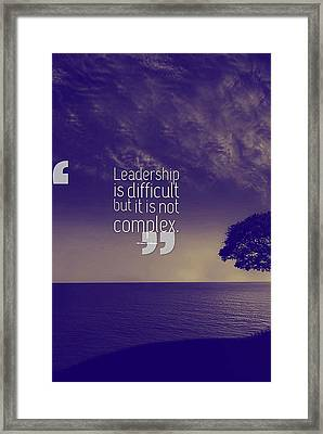 Inspirational Quotes - Motivational , Leadership - 43  Michael Mckinney Framed Print by Celestial Images