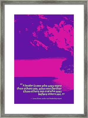 Inspirational Quotes - Motivational , Leadership - 46 Leroy Eimes, Author And Leadership Expert Framed Print by Celestial Images