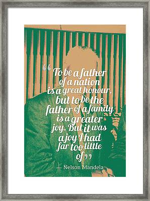 Inspirational Quotes - Motivational - 120 Nelson Mandela Framed Print by Celestial Images