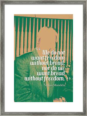 Inspirational Quotes - Motivational - 121 Nelson Mandela Framed Print by Celestial Images