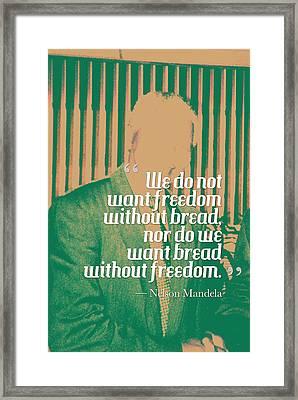 Inspirational Quotes - Motivational - 121 Nelson Mandela Framed Print
