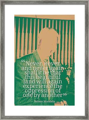 Inspirational Quotes - Motivational - 122 Nelson Mandela Framed Print