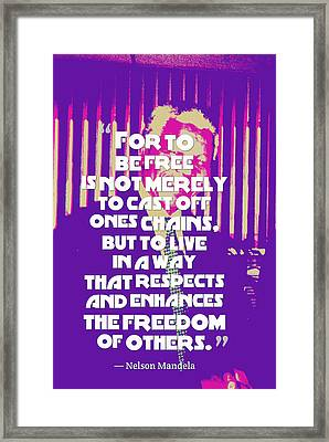 Inspirational Quotes - Motivational - 124 Nelson Mandela Framed Print by Celestial Images