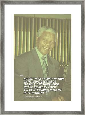 Inspirational Quotes - Motivational - 126. Nelson Mandela Framed Print