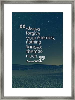 Inspirational Quotes - Motivational - 128 Forgiveness Framed Print