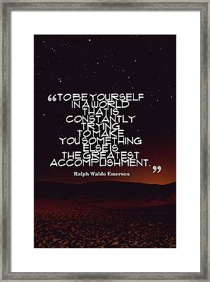 Inspirational Quotes - Motivational - 130 Framed Print by Celestial Images
