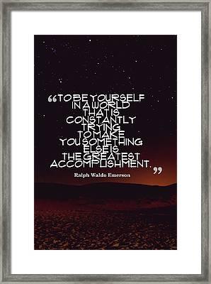 Inspirational Quotes - Motivational - 130 Framed Print