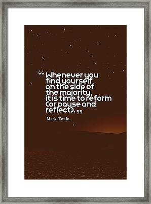 Inspirational Quotes - Motivational - 132 Framed Print by Celestial Images