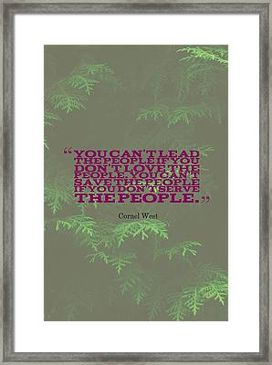 Inspirational Quotes - Motivational, 61  Cornel West Framed Print by Celestial Images