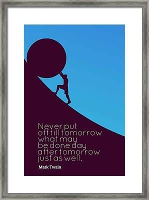 66 Mark Twain Framed Print Poster Quote 200908 Motivational Inspirational Inspiring Motivating