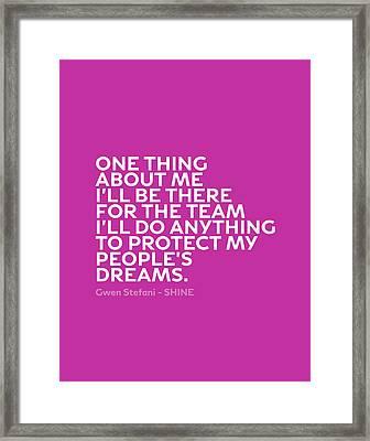 Inspirational Quotes Series 011 Gwen Stefani Framed Print