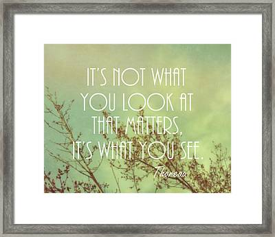 Inspirational Thoreau Quote Nature Art Framed Print by Ann Powell
