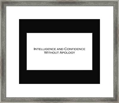 Intelligence And Confidence Framed Print