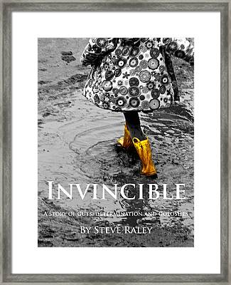 Invincible - A Story Of Guts - Determination - And Goloshes Framed Print by Steve Raley