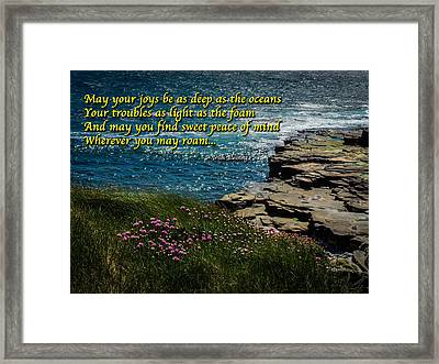 Irish Blessing - May Your Joys Be As Deep... Framed Print
