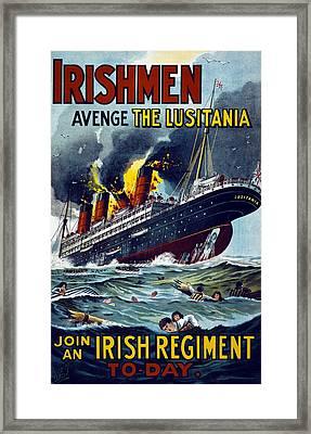 Irishmen - Avenge The Lusitania. Join Framed Print by Everett