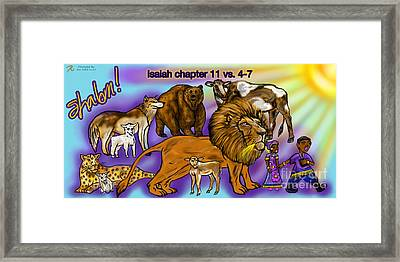 Isaiah 11 Vs 4-7 Framed Print