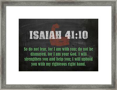 Isaiah 41 10 Inspirational Quote Bible Verses On Chalkboard Art Framed Print