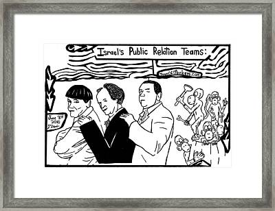 Israels Public Relation A Barrel Of Monkeys And The Three Stooges. By Yonatan Frimer Framed Print