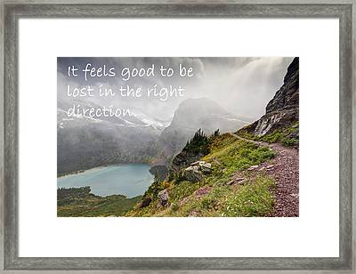 It Feels Good To Be Lost In The Right Direction - Montana Framed Print by Mark Kiver
