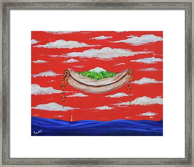 It's A Happy Enchilada And You Think You're Gonna Drown Framed Print