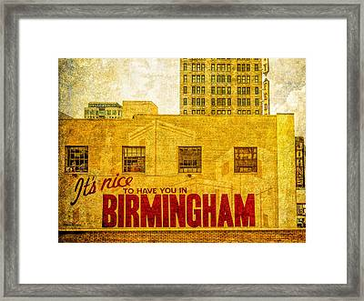 It's Nice To Have You In  To Birmingham Framed Print by Phillip Burrow