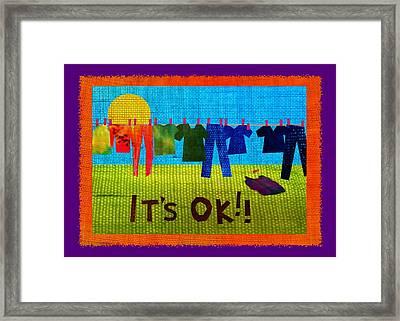 Ok Transparent Framed Print by Wendy Rickwalt