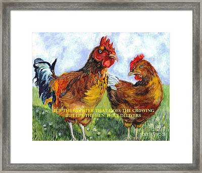 It's The Rooster Framed Print by Carol Wisniewski