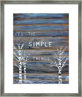 It's The Simple Things Framed Print by Dick Bourgault