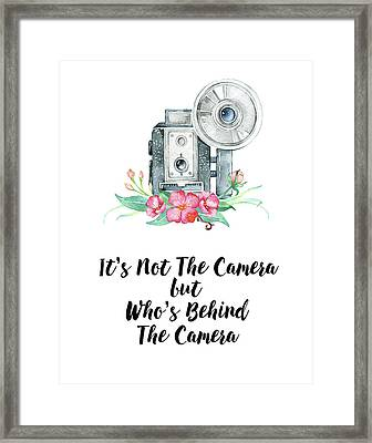 Framed Print featuring the digital art It's Who Is Behind The Camera by Colleen Taylor
