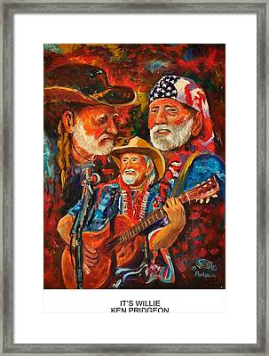 It's Willie Framed Print