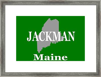 Framed Print featuring the photograph Jackman Maine State City And Town Pride  by Keith Webber Jr