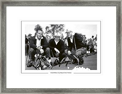 Jakc Nicklaus, Gary Player Amd Arnold Palmer 1962 Masters Framed Print by Peter Nowell