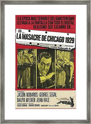 Jason Robards As Al Capone  Spanish Theatrical  Poster The St. Valentines Day Massacre 1967  Framed Print by David Lee Guss
