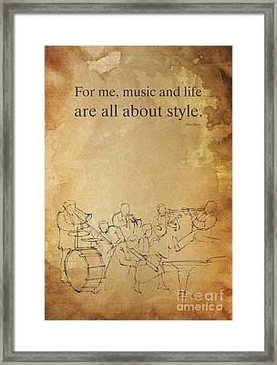 Jazz Quote And Jazz Band Framed Print