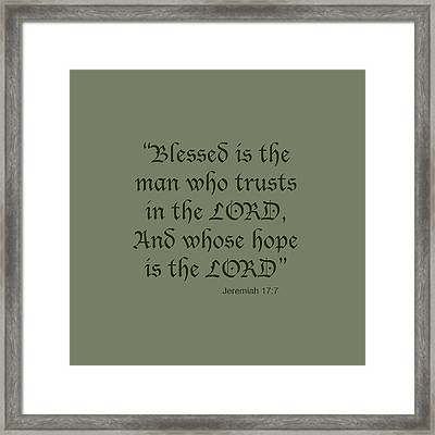 Jeremiah 17 7 Blessed Is The Man Framed Print