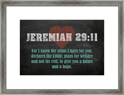 Jeremiah 29 11 Inspirational Quote Bible Verses On Chalkboard Art Framed Print by Design Turnpike