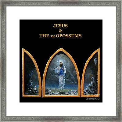 Jesus And The 12 Opossums Framed Print by Larry Preston