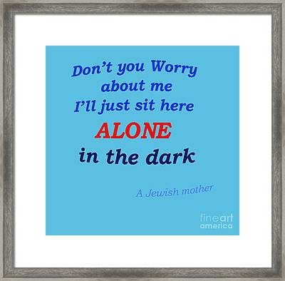 Jewish Mother Quote Framed Print by Ilan Rosen