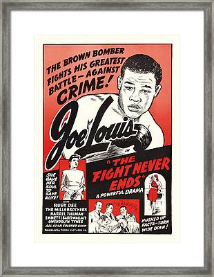 Joe Lous In The Fight Never Ends 1949 Framed Print