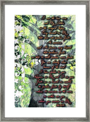 John 15 1 4 Framed Print by Michelle Greene Wheeler