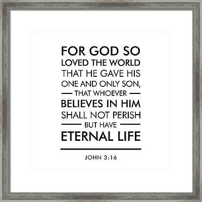 John 3-16 - Spiritual Wall Art - Bible Verses Art Framed Print