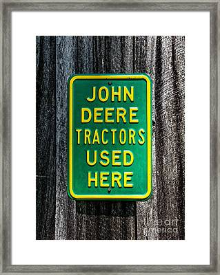 John Deere Used Here Framed Print