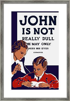 John Is Not Really Dull - Wpa Framed Print by War Is Hell Store