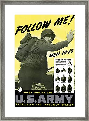 Join The Us Army - Follow Me Framed Print