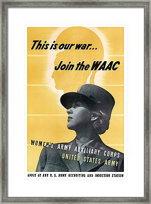 Join The Waac Framed Print by War Is Hell Store